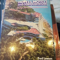 Buku Hotels, Motels, and Condominius : Design, Planning, and Maintenance oleh Fred Lawson (Pengertian Hotel Menurut Lawson hal.27)