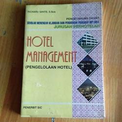 Buku Hotel Management (Pengelolaan Hotel) oleh Richard Sihite (Pengertian Hotel Menurut Richard Sihite hal.2) cetakan tahun 1997